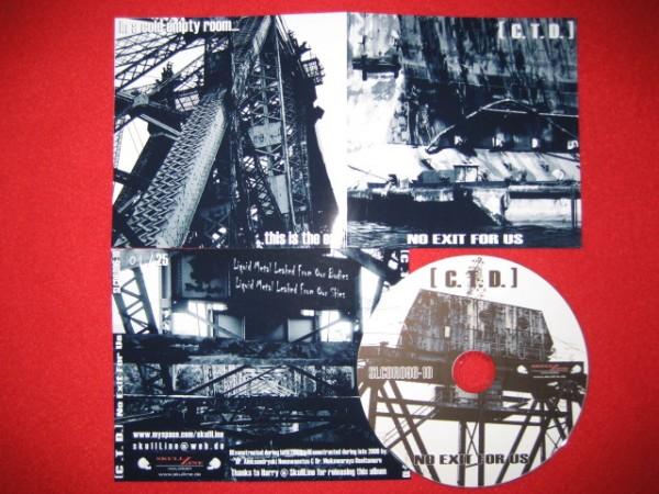 C.T.D. - No Exit For Us CD (Lim25)