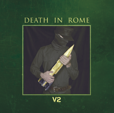 DEATH IN ROME - V2 CD (1st Lim500) 2018