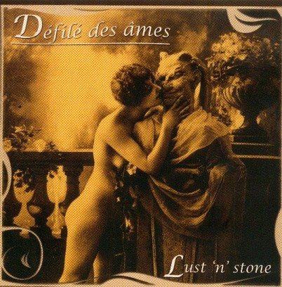 Defile Des Ames - Lust N Stone CD (2008)