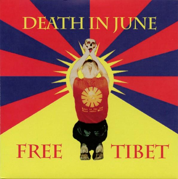 DEATH IN JUNE - Free Tibet CD (Lim1000)