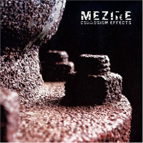 MEZIRE - Corrosion Effects CD