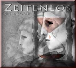 NIEMANDSVATER – Zeitenlos CD (Lim300)