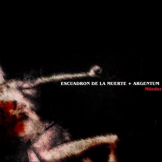 ARGENTUM + Escuadron De La Muerte - Moerder CD (Lim100) 2011