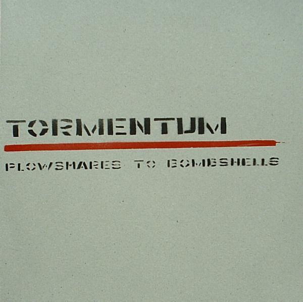 TORMENTUM - Plowshares To Bombshells LP (Lim373)