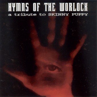 "V/A Sampler - Hymns Of The Worlock ""A Tribute To Skinny Puppy""CD"