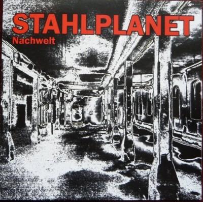 Stahlplanet - Nachwelt CD (2012)