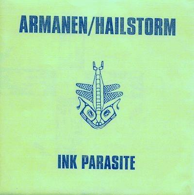 """Armanen/Hailstorm - Ink Parasite 7"""" (1st)"""