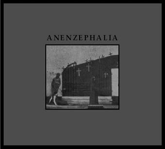 Anenzephalia (Genocide Organ) - Same (1st edit)