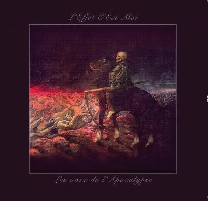 L'Effet C'Est Moi - Les voix de l' Apocalypse CD (Lim300)