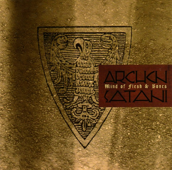 Archon Satani – Mind Of Flesh & Bones Cd (2nd 2006)