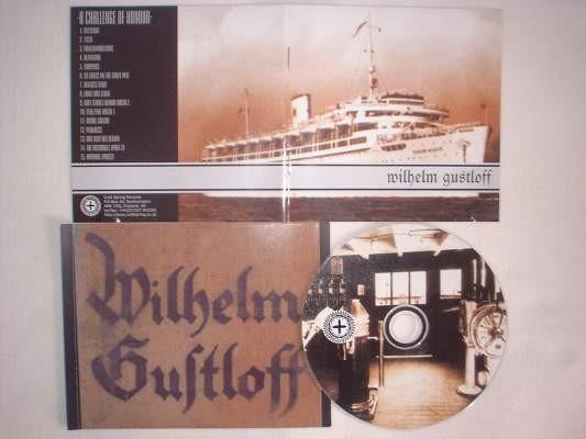 A Challenge of Honour - Wilhelm Gustloff CD (Lim1000)