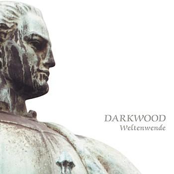DARKWOOD - Weltenwende CD (2005)