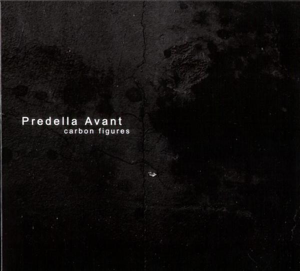 Predella Avant - Carbon Figures CD (2004)