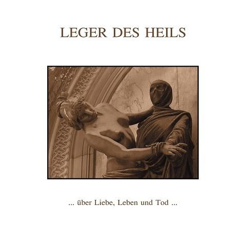 LEGER DES HEILS - ...über Liebe, Leben und Tod...LP (Lim105) 2020