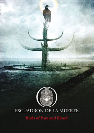 Escuadron De La Muerte – Birds Of Pain And Blood CD (Lim200)