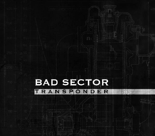 Bad Sector – Transponder CD (3rd 2011)