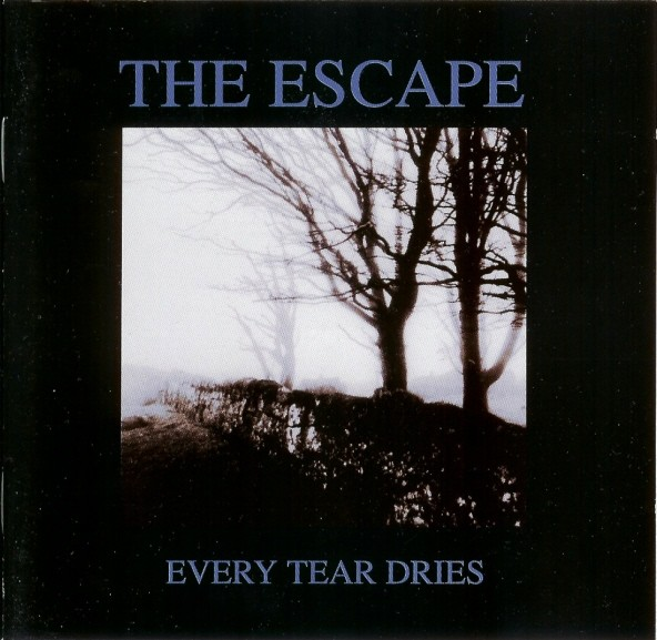 The Escape - Every Tear Dries CD (1st 1994)