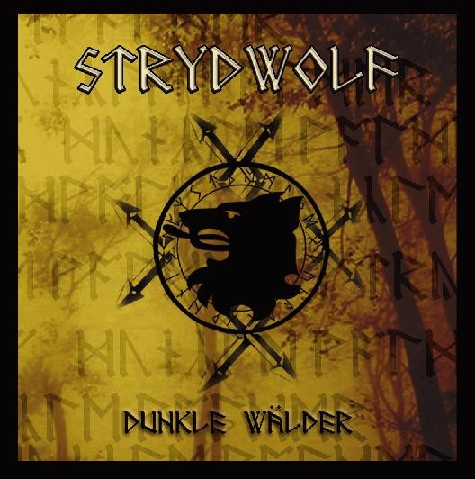 STRYDWOLF - Dunkle Wälder CD (Lim350)