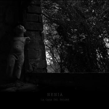 Nenia - La Casa Del Dolore LP (Lim300)