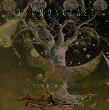 Gnomonclast / Luftwaffe (ART ABSCONS) - Tempus Null CD