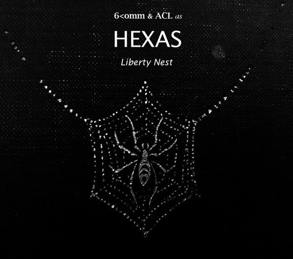 HEXAS ( 6Comm & ACL) - Liberty Nest CD (Lim150) 2017