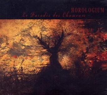Horologium - Le Paradis Des Chasseurs CD