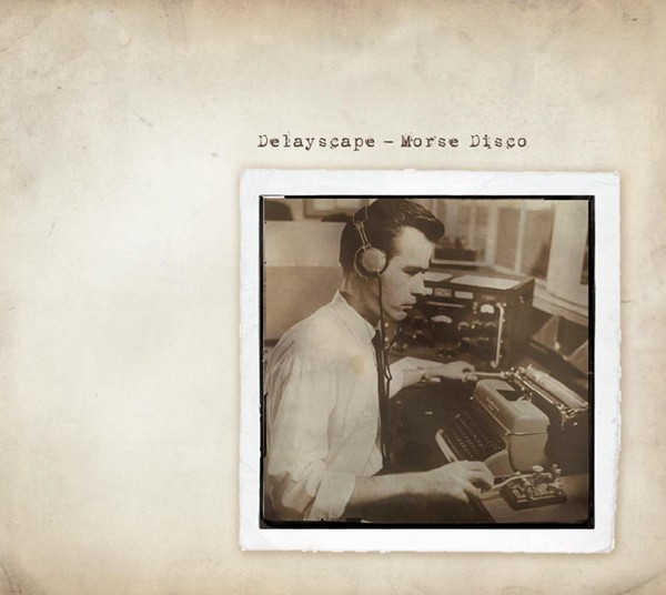 Delayscape – Morse Disco 2CD (Ltd)