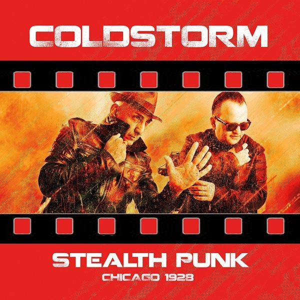 COLD STORM - Stealth Punk / Chicago 1928 CD (Lim1000) 2018