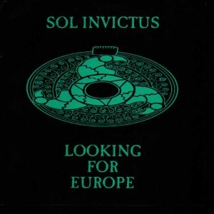 Sol Invictus - Looking For Europe 7 (1992)