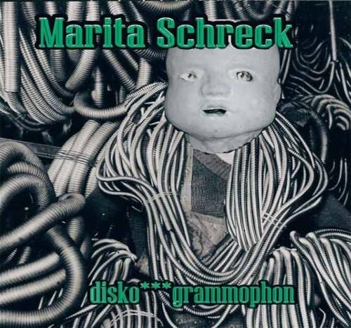 Marita Schreck – Disko***grammophon CD (Lim500)