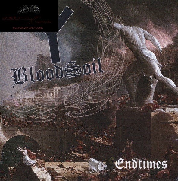 BloodSoil - Endtimes CD (Lim270) 2016