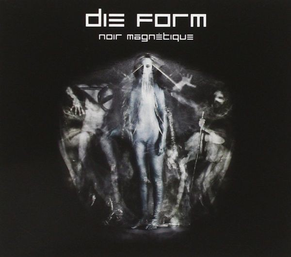 DIE FORM - Noir Magnetique CD (2009)