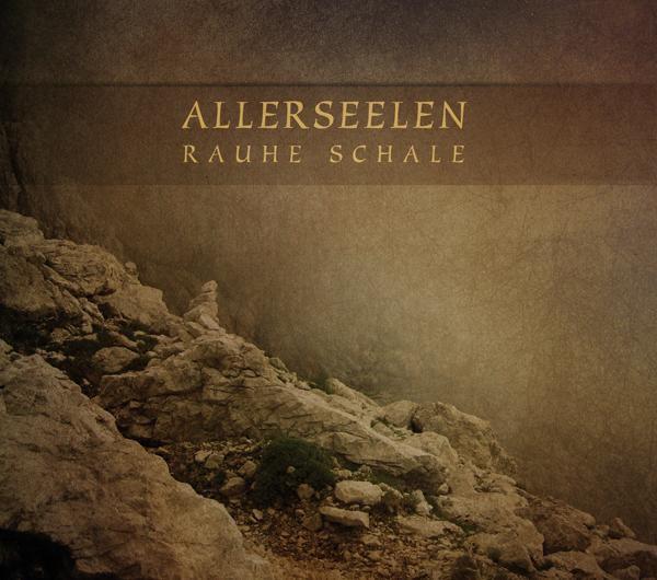 Allerseelen - Rauhe Schale CD