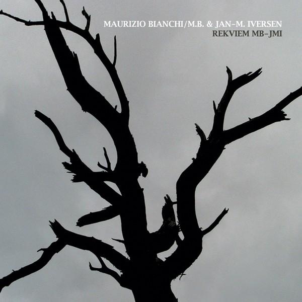 Maurizio Bianchi & Jan-M. Iversen – Rekviem MB-JMI CD (2011)