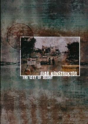 Fear Konstruktor – The Way Of Agony MCD (Lim200)