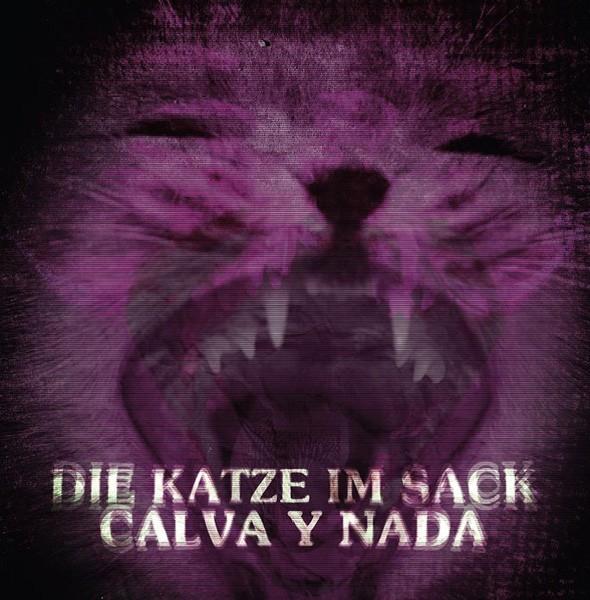 CALVA Y NADA - Die Katze Im Sack CD (Lim500) 2015