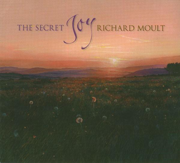 Richard Moult - The Secret Joy CD