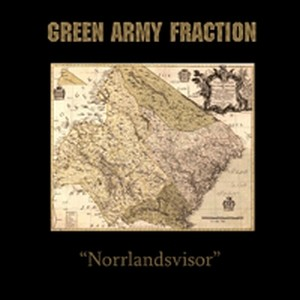 Green Army Fraction - Norrlandsvisor CD (Lim200)