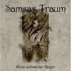 Samsas Traum - Wenn schwarzer Regen 2CD