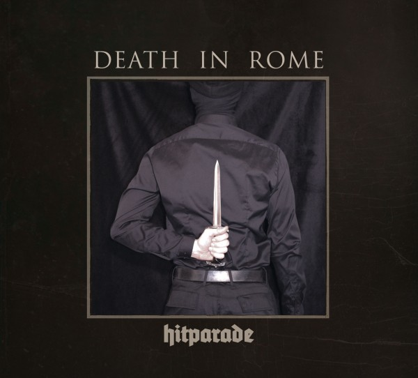 DEATH IN ROME - Hitparade CD (Lim500) 2017
