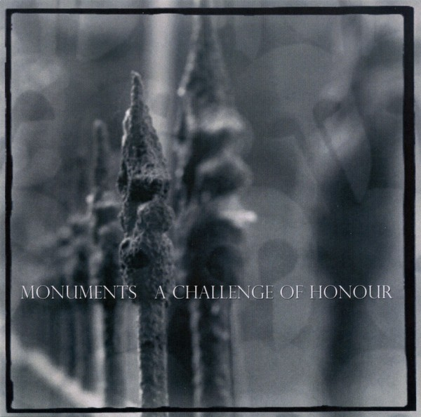 A CHALLENGE OF HONOUR - Monuments CDr 1st (Lim100) 2004