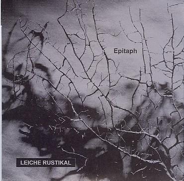Leiche Rustikal - Epitaph CD (Lim63)