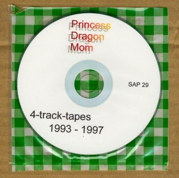 Princess Dragon Mom - 4 Track Tapes 1993 - 1997 CD (Lim100)