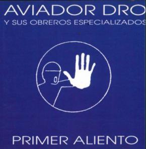 Aviador Dro - Primer Aliento CD (1999)