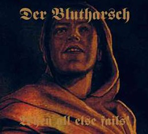DER BLUTHARSCH - When All Else Fails! 2x10 USED (Lim888)