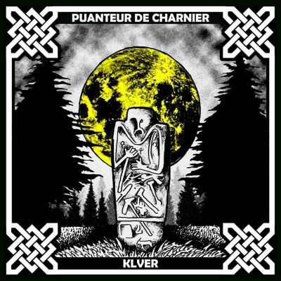 PUANTEUR DE CHARNIER / KLVER - Split CDr (Lim88)