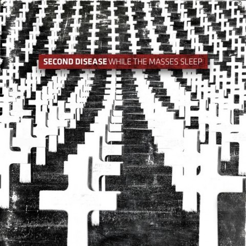 Second Disease - While The Masses Sleep CD