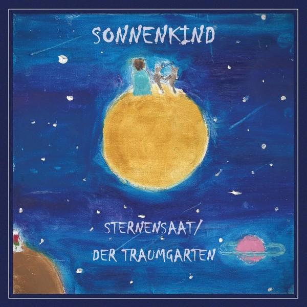 SONNENKIND - Sternensaat / Der Traumgarten CD (Lim 700) 2018
