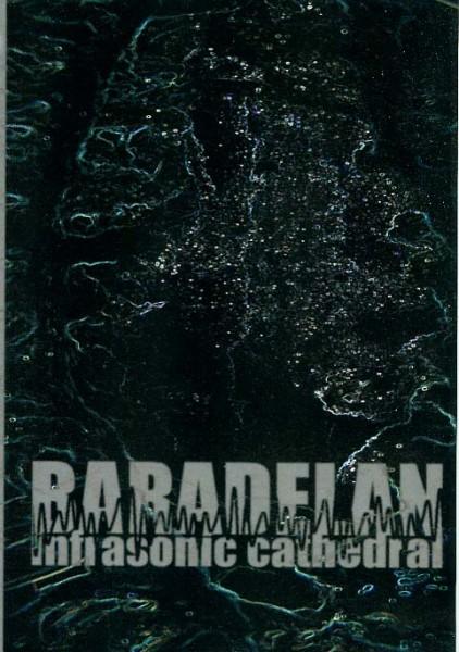 Baradelan - Infrasonic Cathedral CD (Lim300)