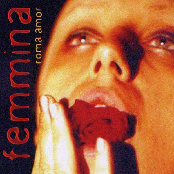 Roma Amor - Femmina CD (Lim500)